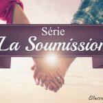 Série La soumission 1-Intro