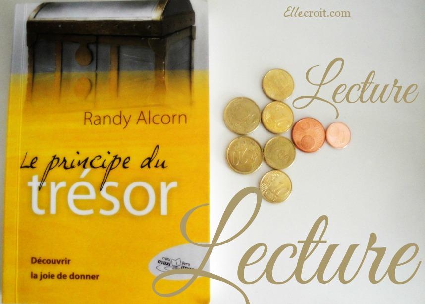 le principe du trésor randy alcorn ellecroit.com