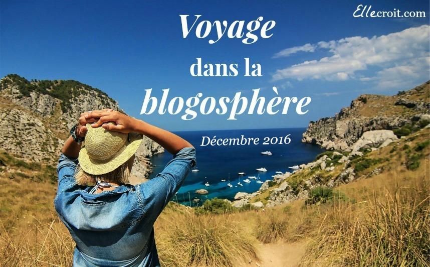 voyage blogosphère décembre 2016 ellecroit.com
