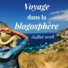 Voyage dans la blogosphère - Juillet 2018