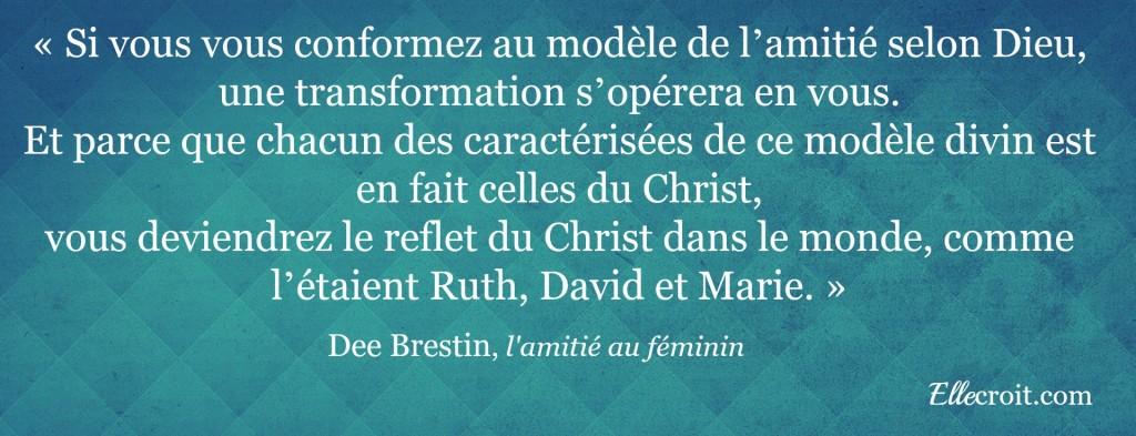 Super L'amitié au féminin de Dee Brestin - Elle croit @XI_46