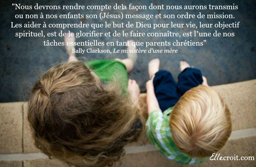 Sally clarkson le ministère d'une mère citation 2 ellecroit.com