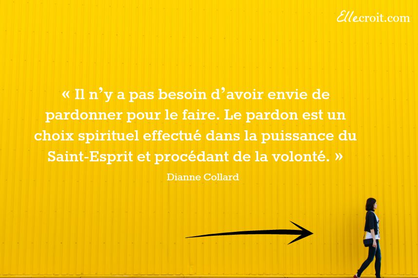citation Dianne collard pardonner ellecroit.com