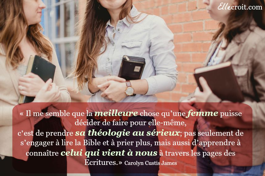 citation tous theologiens femme Carolyn James ellecroit.com