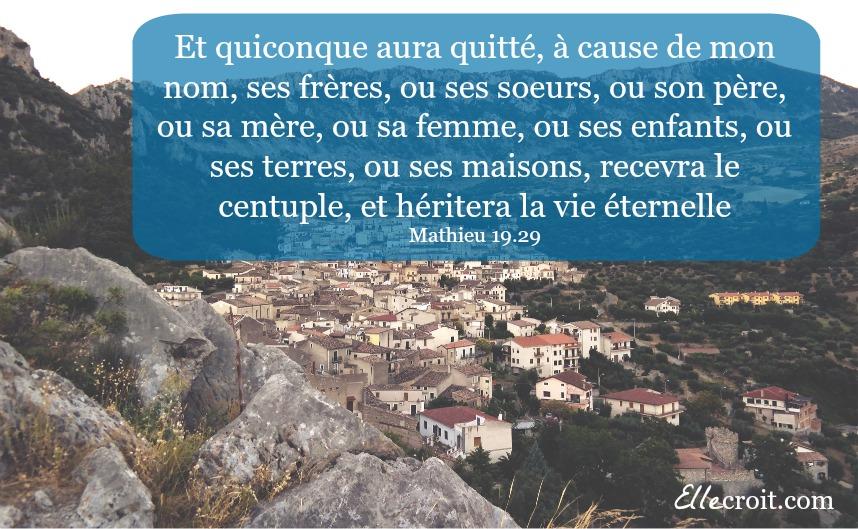 mathieu 19.29 sacrifices pour Dieu récompenses ellecroit.com