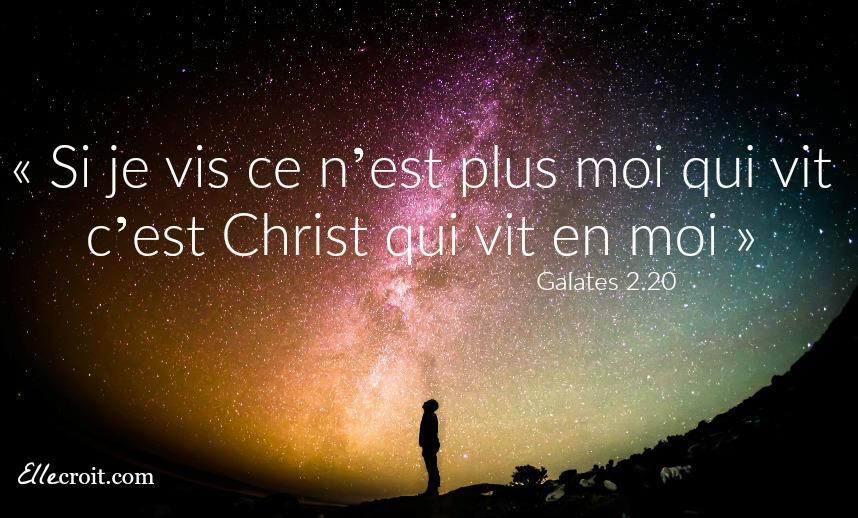 galates 2.20 Christ qui vit en moi ellecroit.com