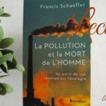 La pollution et la mort de l'homme de Francis Schaeffer