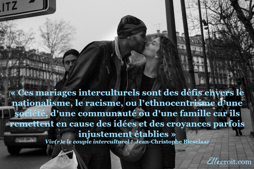 mariage interculturel défis citation Bieselaar ellecroit.com