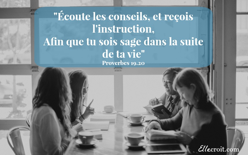 proverbes 19.20 conseils sages mentor ellecroit.com