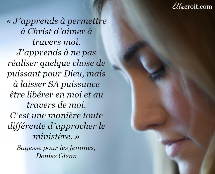 sagesse pour les femmes, ministère, citation Denise Glenn ellecroit.com