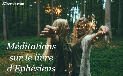 Méditations éphésiens ellecroit.com