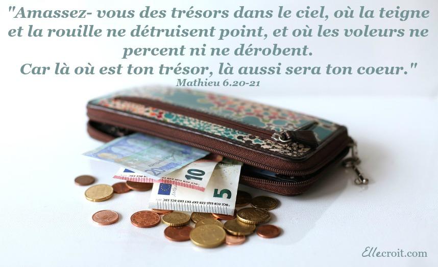Mathieu 6.20-21 trésor coeur ellecroit.com