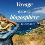 Voyage dans la Blogosphère – Février 2016