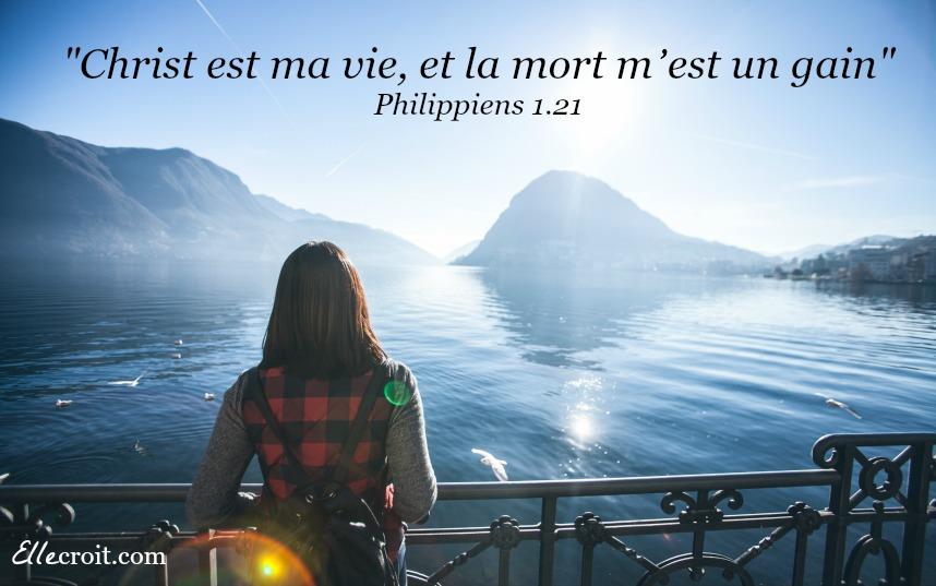 philippiens 1.21 christ est ma vie ellecroit.com