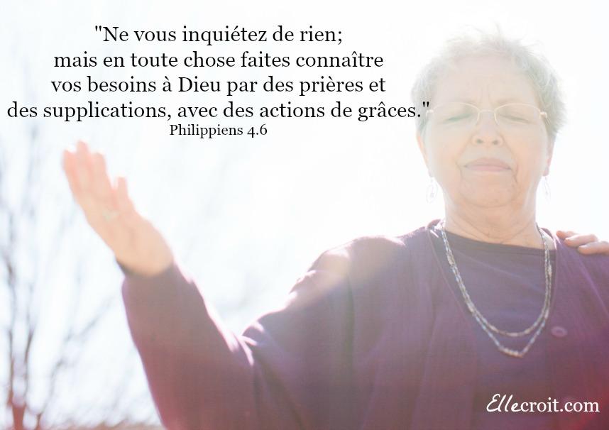 Philippiens 4.6 prière ellecroit.com