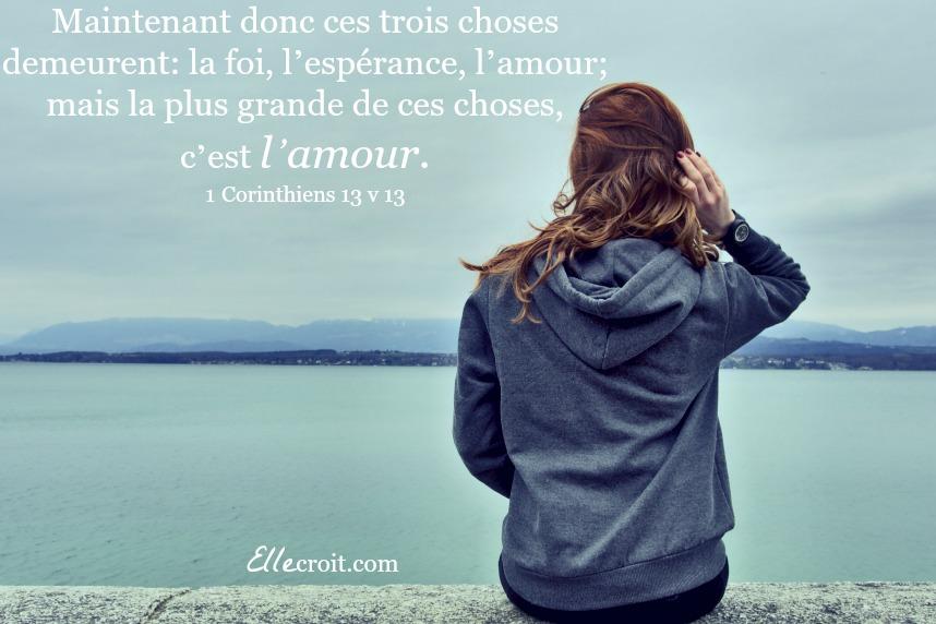 1 corinthiens 13.13 amour ellecroit.com