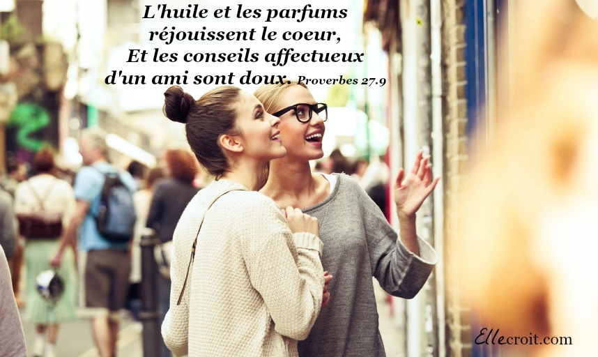 proverbes 27.9 relations intentionnelle ellecroit.com