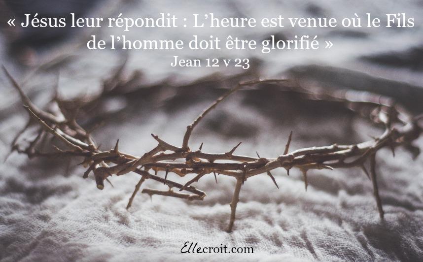 Jean 12.23 pâques ellecroit.com