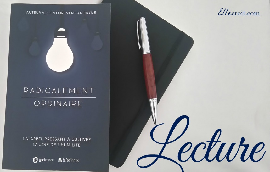 radicalement ordinaire ellecroit.com