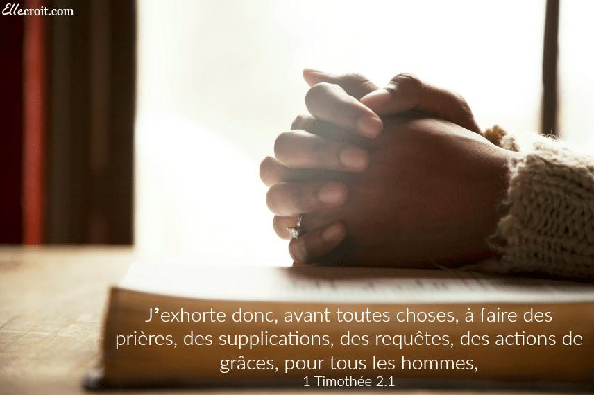 1 Timothee 2.1 prière tous ellecroit.com