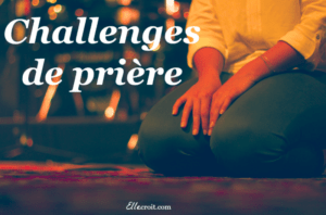 Challenges de prière