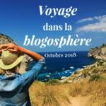 Voyage dans la blogosphère – Octobre 2018