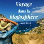 Voyage dans la blogosphère – Avril 2019