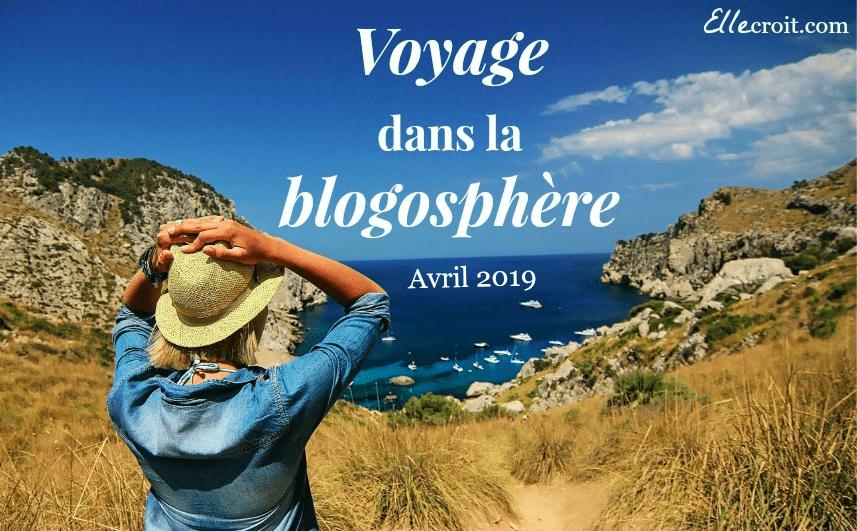 voyage blogosphère avril 2019 ellecroit.com