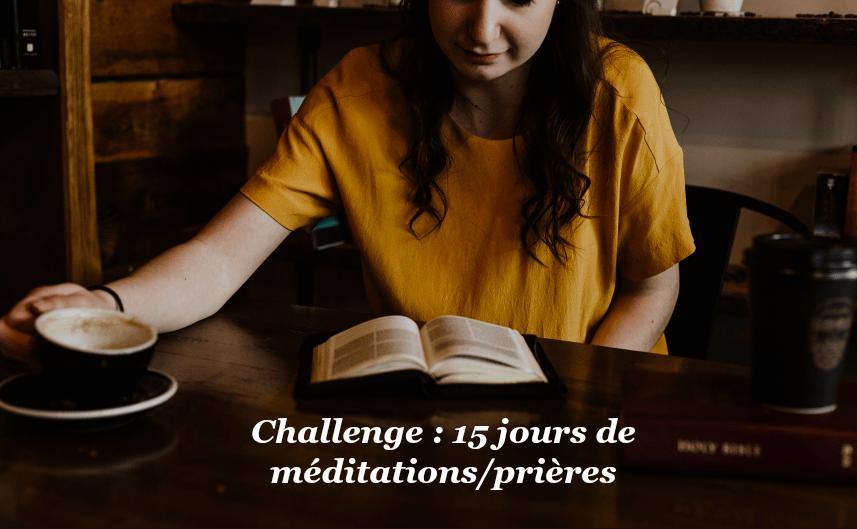 challenge médiation prière confiance Dieu ellecroit.com