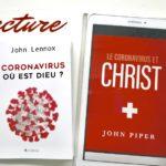 Coronavirus : où est Dieu ? de John Lennox
